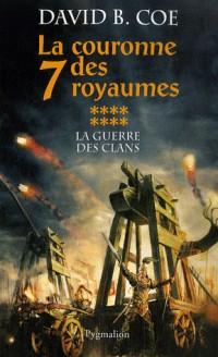 La guerre des clans, Tome 8 : La couronne des 7 royaumes
