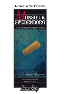 Monsieur Swedenborg et les investigations géométriques