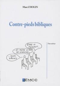 Contre-pieds bibliques : Et incidences théologiques et pastorales