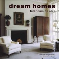Dream homes : Intérieurs de rêve