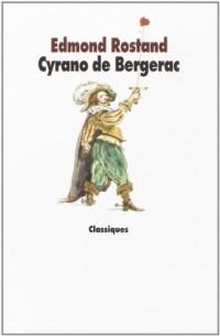 Cyrano de Bergerac - Nouvelle Edition