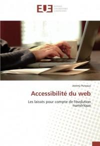 Accessibilité du web: Les laissés pour compte de l'évolution numérique