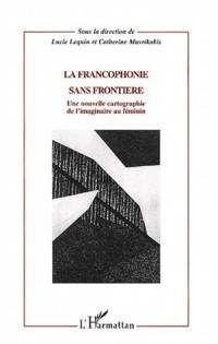 La francophonie sans frontière