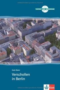 Verschollen in Berlin. Serie Tatort DaF. Libro + CD