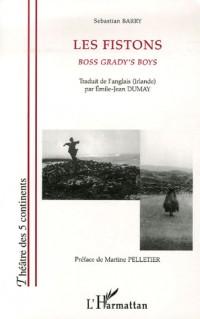 Les Fistons : Boss grady's boys