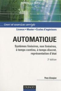 Automatique - Systèmes linéaires, non linéaires - 2e édition: Cours et exercices corrigés