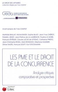 Les PME et le droit de la concurrence : Analyse critique, comparative et prospective