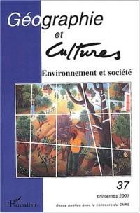 Geographie et cultures n.37 printemps 2001 : environnement et societe
