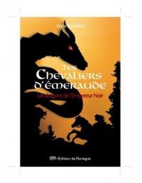 Les Chevaliers d'Emeraude, Tome 2 (Ancienne édition)
