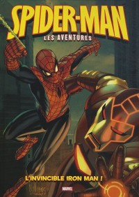 Spider-Man, Tome 5 : l invincible iron man ! : Avec un poster géant