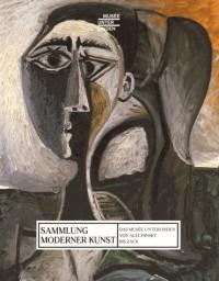 Sammlung moderner Kunst : Das Musée Unterlinden von Alechinsky bis Zack