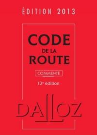 Code de la Route 2013, Commente