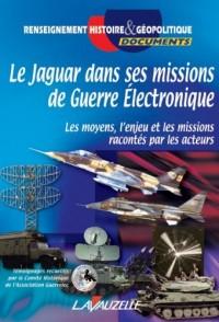 Le Jaguar dans ses missions de guerre électronique