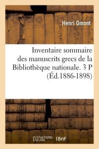 Inventaire Manuscrits Grecs 3p  ed 1886 1898