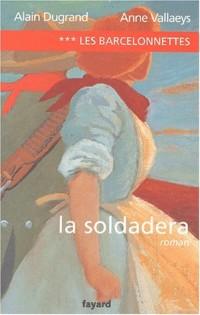 Les Barcelonnettes, tome 3 : La Soldadera