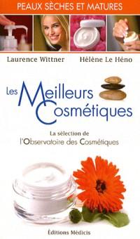 Les meilleurs cosmétiques pour les peaux sèches et matures