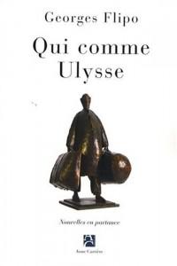 Qui comme Ulysse : Nouvelles en partance