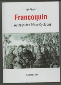 Francoquin tome 2 au pays des freres cyclopus