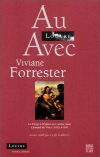 Au Louvre avec Viviane Forrester : La vierge à l'enfant avec Sainte-Anne de Léonard de Vinci 1452-1519