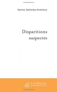 Disparitions Suspectes