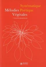 Mélodies végétales, systématique poétique,