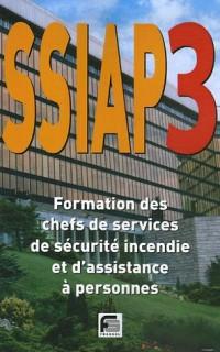 SSIAP 3 : Formation des chefs de services de sécurité incendie et d'assistance à personnes