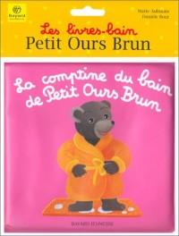 La Comptine du bain de Petit Ours Brun
