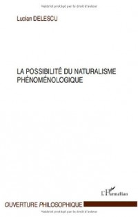 La possibilité du naturalisme phénoménologique