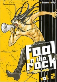 Fool on the rock, Tome 2 :