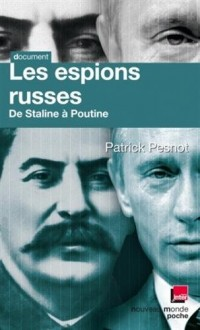 Les espions russes de Staline à Poutine
