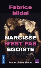 Narcisse n'est pas égoïste [Poche]
