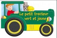 Le petit tracteur vert et jaune