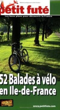 Le Petit Futé 52 Balades à vélo en Ile-de-France