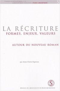 La récriture : formes, enjeux, valeurs autour du Nouveau Roman