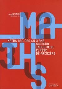 Mathématiques Bac Pro 1ère Groupements A et B secteur Industriel