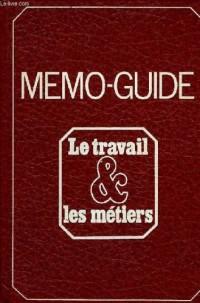 Memo-guide, le travail et les metiers