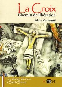La croix chemin de libération