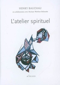 L'atelier spirituel