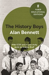 The History Boys : With GCSE and A Level study guide