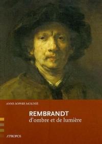 Rembrandt : D'ombre et de lumière