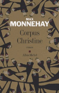 Corpus Christine - Prix du Premier Roman 2006