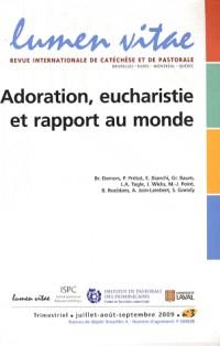 Adoration Eucharistie et Rapport au Monde