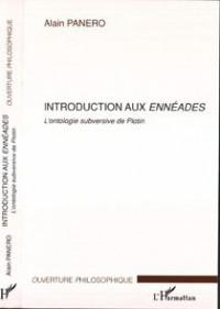 Introduction aux Ennéades : L'ontologie subversive de Plotin