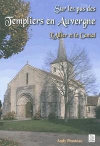 Sur les pas des Templiers en Auvergne - Lallier et le Cantal