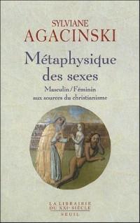Métaphysique des sexes. Masculin/Féminin aux sources du christianisme