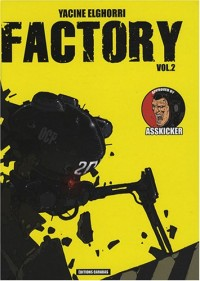 Factory, Tome 2 :