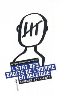 L'Etat des Droits de l'Homme en Belgique: Rapport 2009-2010