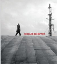 Nicolas Schöffer : Espace, lumière, temps