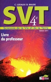 Lizeaux - Baude 4e • Livre du professeur (Éd. 2011)
