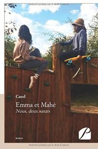 Emma et Mahé: Nous, deux s urs